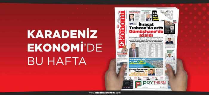 İhracat Trabzon'da arttı Gümüşhane'de azaldı
